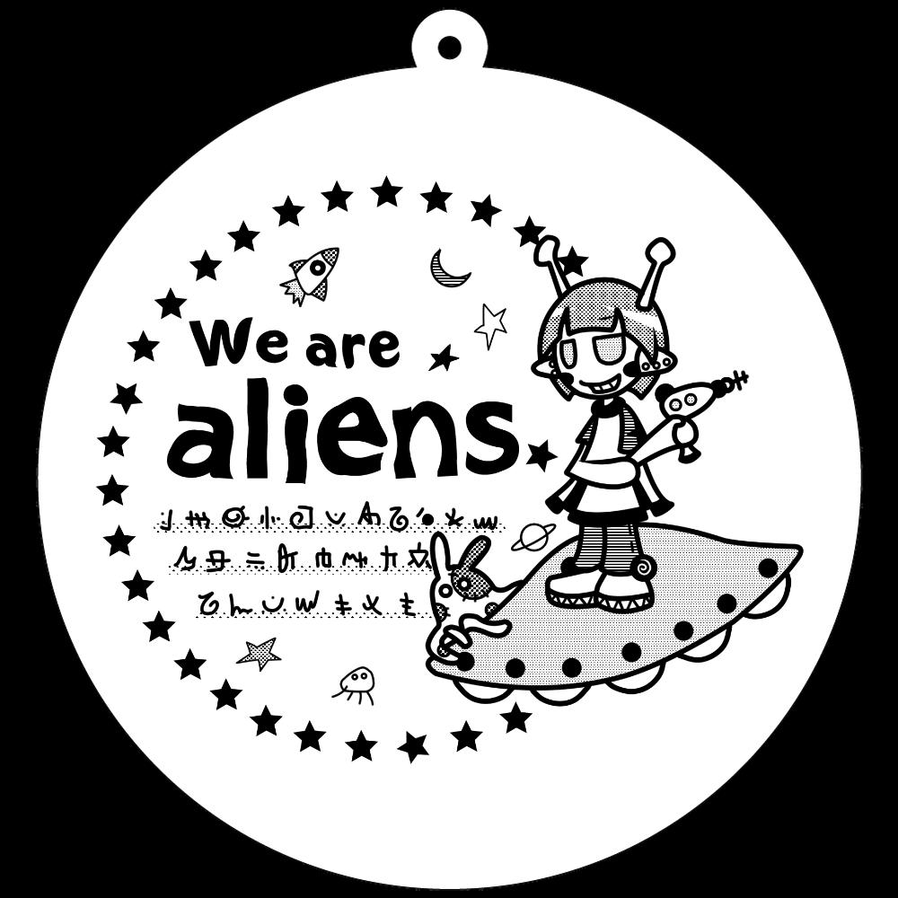 我々は宇宙人だ キーホルダー 70×70mm アクリルキーホルダー(丸型)