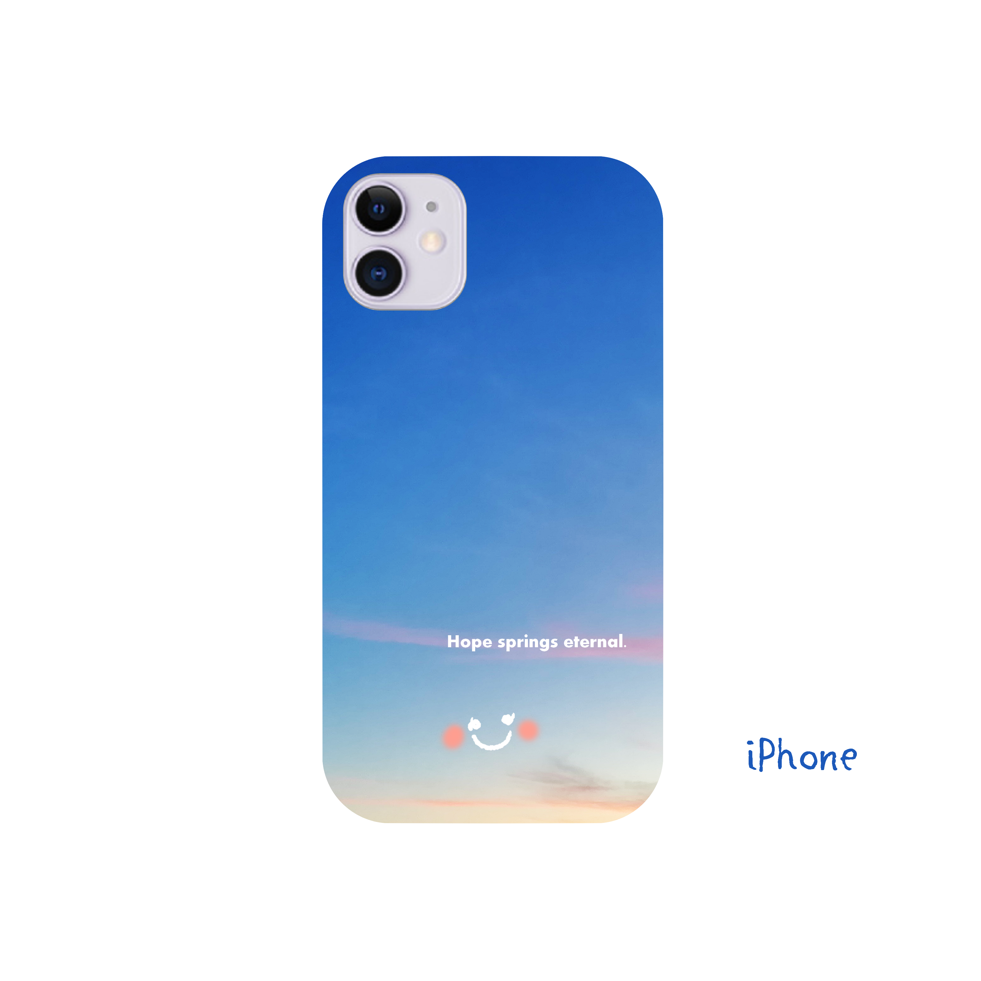 Hope springs eternal. iPhone12(透明)